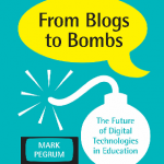 Mark Pegrum «From Blogs to Bombs: The Future of Digital Technologies in Education» — отзыв о книге